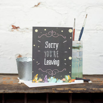 'Sorry You're Leaving' Chalkboard Card