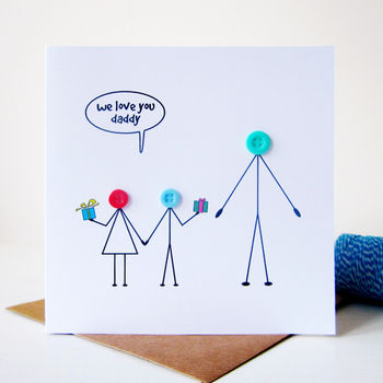 'We Love You Daddy' Button Card For Dad