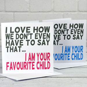 Favourite Child Fathers Day Card - father's day cards
