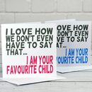 Favourite Child Mothers Day Card