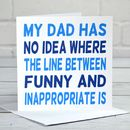 Funny And Inappropriate Father's Day Card