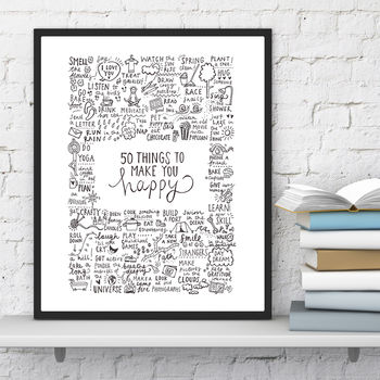 'Fifty Things To Make You Happy' Print