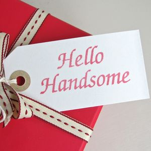 'Hello Handsome' Gift Tag