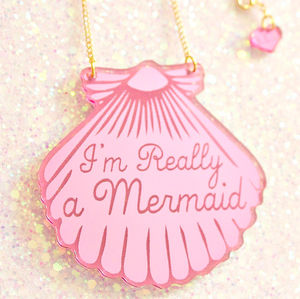 'I'm Really A Mermaid' Shell Necklace