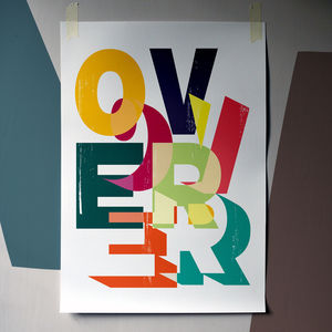 'Over' Typographic Fine Art Giclée Print - affordable art