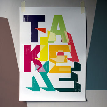 'Take' Typographic Fine Art Giclée Print