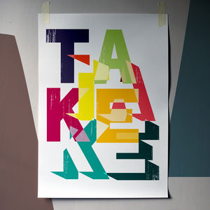 'Take' Typographic Fine Art Giclée Print - affordable art