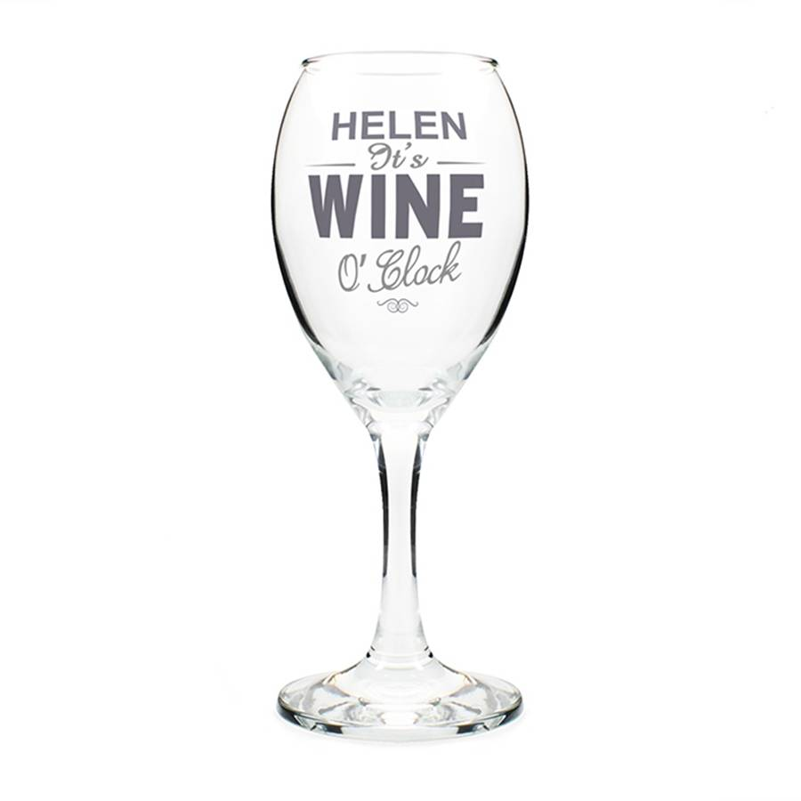personalised  u0026 39 it u0026 39 s wine o u0026 39 clock u0026 39  wine glass by oli  u0026 zo