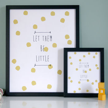 Let Them Be Little Print