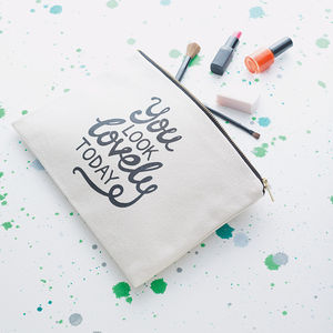 'You Look Lovely Today' Canvas Pouch - birthday gifts