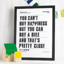 'You Can't Buy Happiness' Screen Print