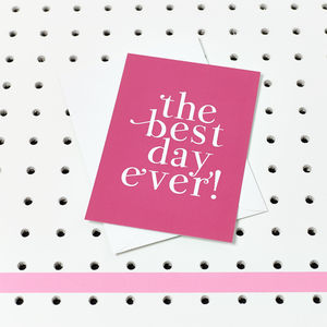 'Best Day Ever' Pack Of Eight Party Invites