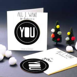 'All I Want For Christmas Is You' Card With Coaster - seasonal cards