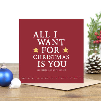 'All I Want For Christmas Is You' Christmas Card
