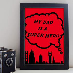 'My Daddy Is' Print