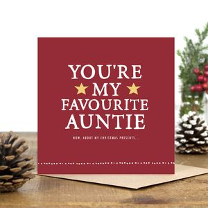 'You're My Favourite Auntie' Christmas Card - winter sale