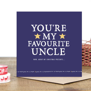 'You're My Favourite Uncle' Christmas Card