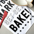 On Your Marks, Get Set, Bake Tea Towel