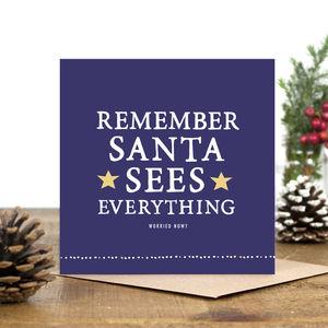 'Santa Sees Everything' Christmas Card