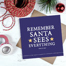 'Santa Sees Everything' Christmas Card