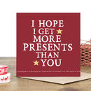 'More Presents' Christmas Card