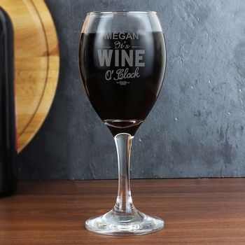 Wine O Clock Engraved Wine Glass