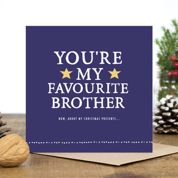 'You're My Favourite Brother' Christmas Card