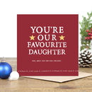 'You're Our Favourite Daughter' Christmas Card