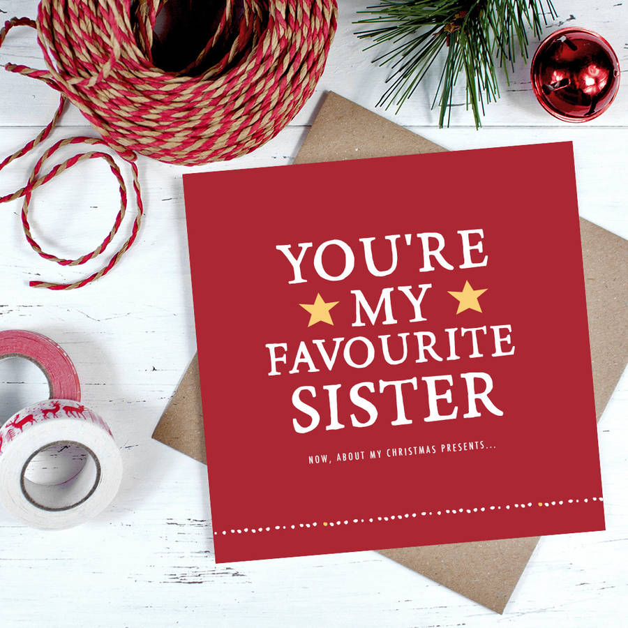 youre my favourite sister christmas card