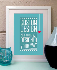 Custom Quote Print With Your Words - posters & prints