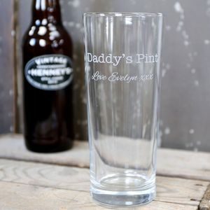 Personalised Engraved 'Daddy's Pint' Pint Glass - home sale