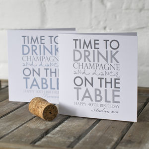 Personalised Time To Drink Champagne Celebration Card - birthday cards