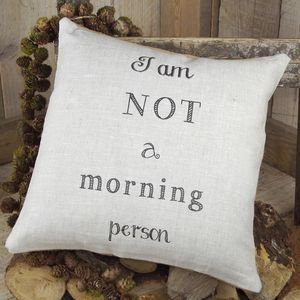 ` I Am Not A Morning Person ` Cushion - patterned cushions