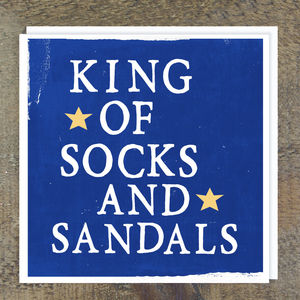 'King Of Socks And Sandals' Card - view all father's day gifts