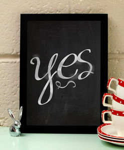 'Yes' Inspirational Typographic Art Print