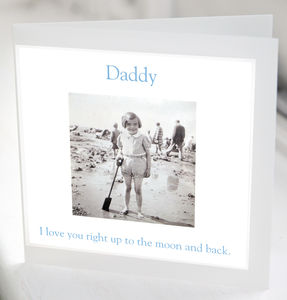 Daddy 'Love You To The Moon And Back' Greeting Card