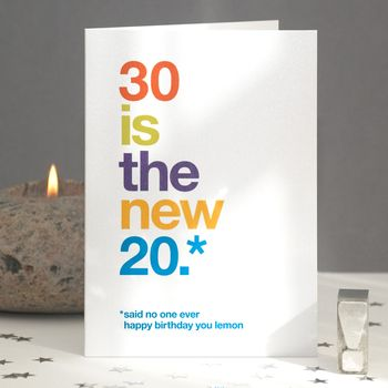 30 Is The New 20 Funny 30th Birthday Card By Wordplay Design