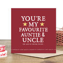 'You're My Favourite Auntie And Uncle' Christmas Card