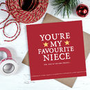 'You're My Favourite Niece' Christmas Card