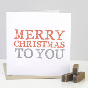 Merry Christmas To You Stamped Card