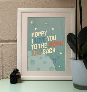 'To The Moon And Back' Personalised Print