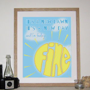 'It's A New Dawn' Print