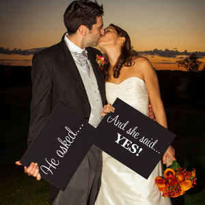 'He Asked, And She Said Yes' Sign Props - outdoor wedding signs