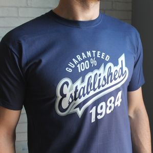'Established' Birthday T Shirt Years 1998 To 1963 - 50th birthday gifts