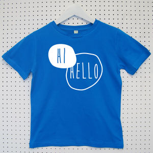 'Hi, Hello' Child's Organic Cotton T Shirt - clothing