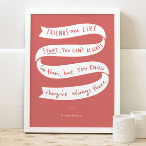 Friends Are Like Stars Print - typography