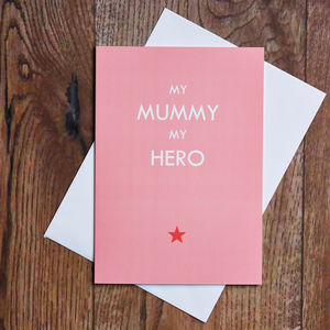 My Mummy My Hero Card - view all gifts