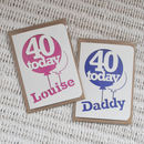 Louise an Daddy are 40
