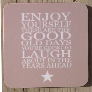 Coaster Set 'Enjoy Yourself…' - placemats & coasters