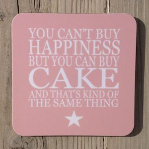 Coaster Set 'You Can't Buy Happiness…Cake' - placemats & coasters